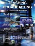 Sneak Preview- Teaching Broadcasting Handbook