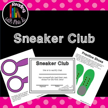 Sneaker Club: A Shoelace tying learning activity