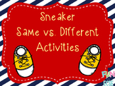 Sneaker Same vs. Different Activities