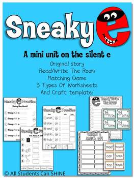 Sneaky E / Silent E Activities For Your Classroom