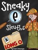 Sneaky E Sleuths: Long O