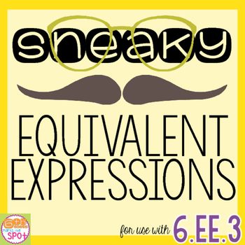 Sneaky Equivalent Expressions Scavenger Hunt & Sort CCSS 6.EE.3 Aligned**