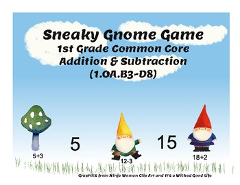 Sneaky Gnome Game: First Grade Math Common Core for Addition and Subtraction