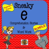 Sneaky E Comprehension Stories and Word Work BUNDLE