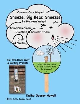 Sneeze, Big Bear, Sneeze! Comprehension Q & A Sticks - Cra