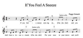 Sneeze Song/Hand Washing Song/Preschool-K/Health Unit