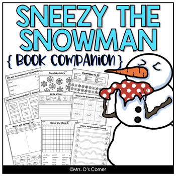 Sneezy the Snowman Book Companion, Activities, and Lesson Plans