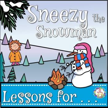 Sneezy the Snowman Book Companion  Grades 2-3
