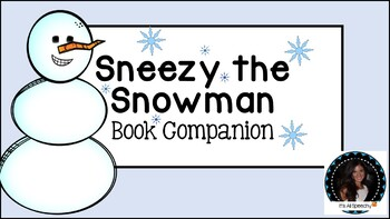 Sneezy the Snowman Book Companion Retell Sequence Summarizing Props