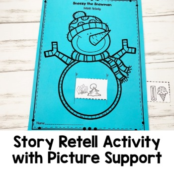 Sneezy the Snowman Book Companion | Winter Story Retelling and Questions