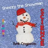 Snowman Science ---- PLUS: Math, RLA, History & More...Sneezy the Snowman
