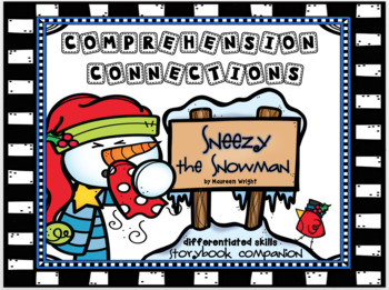 Sneezy the Snowman Comprehension Connections A Storybook Companion