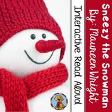 Sneezy the Snowman Interactive Read Aloud