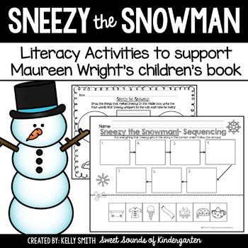 Sneezy The Snowman Literacy Activities By Sweet Sounds Of Kindergarten