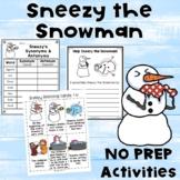 Sneezy the Snowman NO PREP Activities