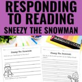 Sneezy the Snowman - Reading Response