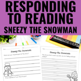 Reading Response Activities for Sneezy the Snowman