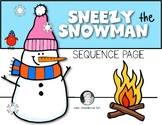 Sneezy the Snowman Sequencing Freebie Kindergarten and First Grade Reading