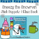 Sneezy the Snowman Stick Puppets & Writing Activity