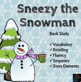 Sneezy the Snowman a Book Study