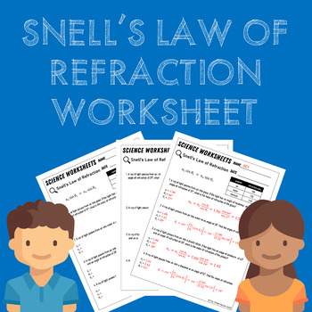 Snell's Law of Refraction Worksheet