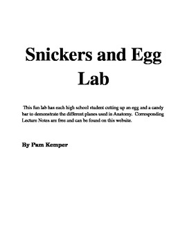 Snickers and Egg Lab