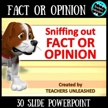 Fact or Opinion PowerPoint Lesson