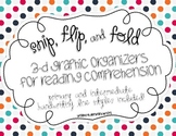 Snip, Flip, and Fold 3-D Graphic Organizers for Reading Comprehension