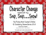 Character Change inspired by Snip, Snip...Snow!