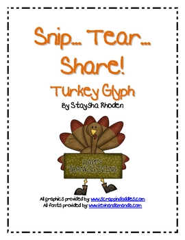 Snip.. Tear... Share!  Turkey Glyph