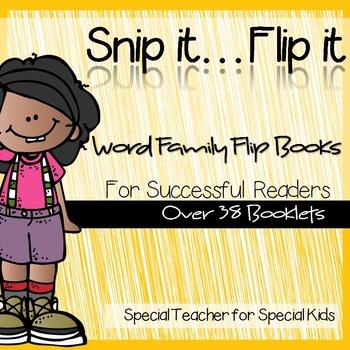 **Snip it .. Flip it: 38 Word Family Flip Books for Succes