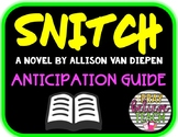 Snitch By Allison Van Diepen Anticipation Guide