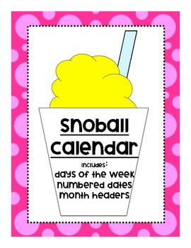 Sno-Ball Calendar Set
