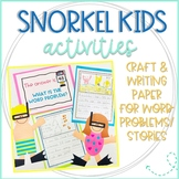 Snorkel Kids Craft with Word Problem & Writing Templates