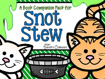 Snot Stew Book Companion Pack