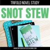 Snot Stew Novel Study Unit