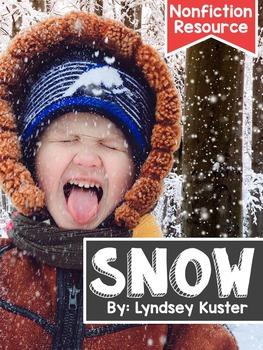 Snow! {A Complete Nonfiction Resource}