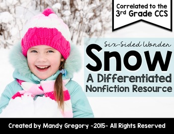 Snow: A Differentiated Nonfiction Resource for 3rd Grade