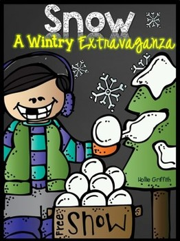 Snow: A Wintry Extravaganza