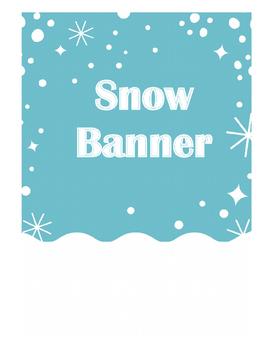 Snow Banner