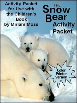 Polar Bear Activities: The Snow Bear Winter Activity Packet