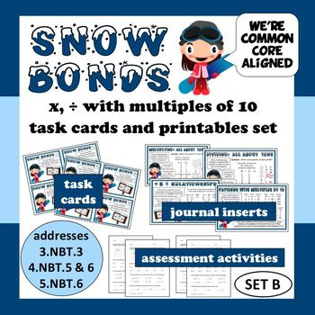 Snow Bonds: x and ÷ with multiples of 10 task cards & prin