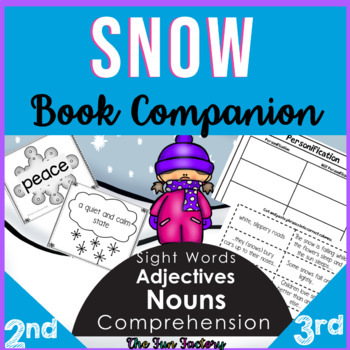 Book Companion Activities for Snow by Cynthia Rylant  2nd and 3rd Grades