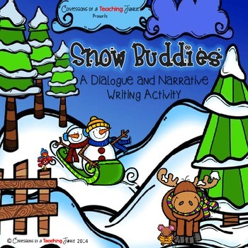 Snow Buddies - A Dialogue and Narrative Writing Activity