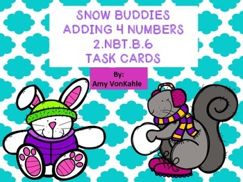 Snow Buddies Adding 4 Numbers Task Cards