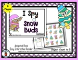Snow Buds - Adapted 'I Spy' Easy Interactive Reader - 8 pages