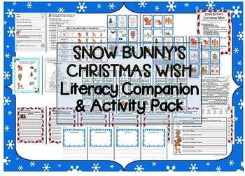 """Snow Bunny's Christmas Wish"" Literacy Companion & Activity Pack - CCSS aligned"