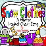 Snow Clothes (A Winter Pocket Chart Song)