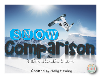 Snow Comparison-a decodable book on More or Less