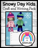 Winter Craft: Snow Kids and Winter Weather Writing